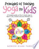 Principles of Teaching Yoga to Kids Book