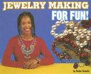 Jewelry Making for Fun