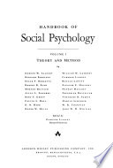 Handbook of Social Psychology: Theory and method