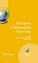 Pervasive Collaborative Networks