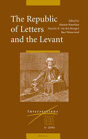 The Republic of Letters And the Levant