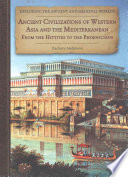 Ancient Civilizations of Western Asia and the Mediterranean
