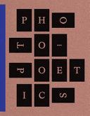 Photo-Poetics