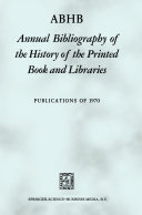 ABHB Annual Bibliography of the History of the Printed Book and Libraries [Pdf/ePub] eBook