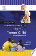 The Development of the Infant and the Young Child   E Book