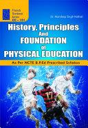 History, Principles and Foundation of Physical Education Pdf/ePub eBook