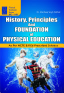 History  Principles and Foundation of Physical Education