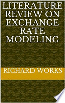 Literature Review on Exchange Rate Modeling