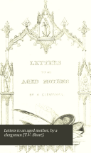 Letters to an aged mother, by a clergyman [T.V. Short].