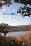The Joy in the Morning and a New Day Begins