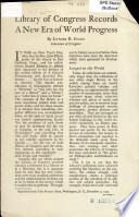 Library Of Congress Records A New Era Of World Progress