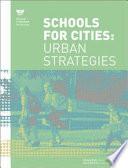 Schools for Cities: Urban Strategies