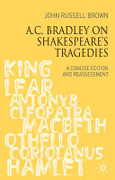 A.C. Bradley on Shakespeare's Tragedies: A Concise Edition ...
