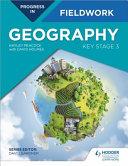 Progress In Geography Fieldwork Key Stage 3