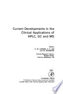 Current Developments in the Clinical Applications of HPLC, GC, and MS