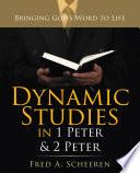 Dynamic Studies in 1 Peter   2 Peter