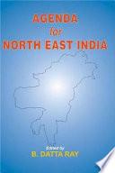 Agenda For North East India