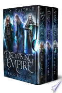 The Drowning Empire  The Complete Series