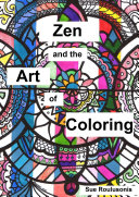 Zen and the Art of Coloring