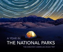 A Year in the National Parks
