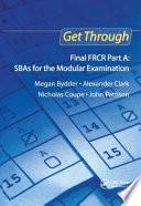 Get Through Final Frcr Part A Sbas For The Modular Examination