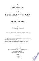 Commentary on the Revelation of St. John, on the Apocalypse, etc