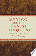 Mexico and the Spanish Conquest Book PDF