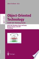 Object Oriented Technology  ECOOP 2001 Workshop Reader Book