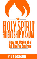 The Holy Spirit Friendship Manual