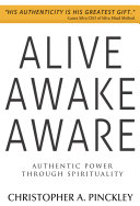 Alive Awake Aware