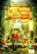 Le Maître des clés, tome 1 - Le pays des songes Pdf/ePub eBook