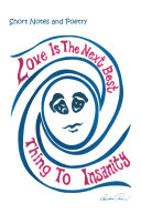 Love Is the Next Best Thing to Insanity [Pdf/ePub] eBook