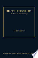 Shaping the Church