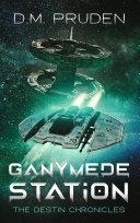 Ganymede Station Pdf/ePub eBook