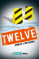 Twelve  The Naturals E novella