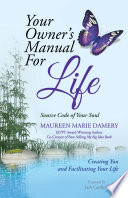 Your Owner s Manual for Life