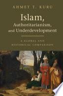 Islam  Authoritarianism  and Underdevelopment