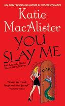 You Slay Me [Pdf/ePub] eBook