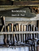 Woodworking Sketch Pad