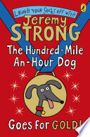 The Hundred Mile An Hour Dog Goes For Gold  Book