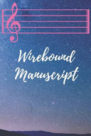 Wirebound Manuscript Book