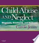 Child Abuse and Neglect E Book Book