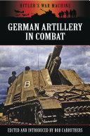 German Artillery in Combat
