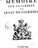 Memoire sur la libert'e de l'Etat de Florence