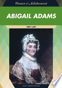 Abigail Adams  : First Lady