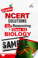 (FREE SAMPLE) Errorless NCERT Solutions with 100% Reasoning for Class 12 Biology