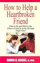 How to Help a Heartbroken Friend [Pdf/ePub] eBook