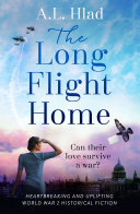 The Long Flight Home: a heartbreaking wartime story inspired by true