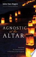 Agnostic at the Altar