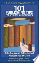 101 Publishing Tips for Speakers & Consultants